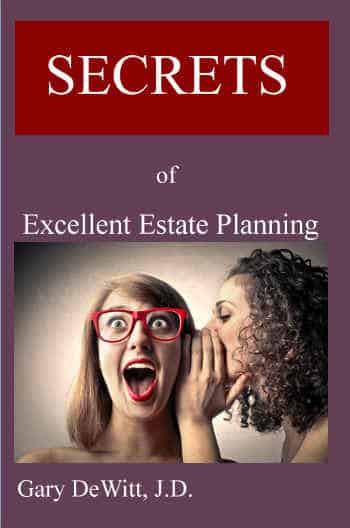 Secrets of Excellent Estate Planning